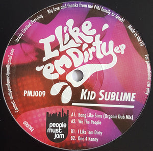 Kid Sublime ‎– I Like Em Dirty EP