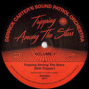 Derrick Carter's Sound Patrol Orchestra ‎– Tripping Among The Stars (Volume 1)