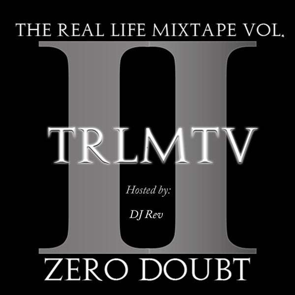 The Real Life Mixtape Vol. 2 (TRLMTV2) CD