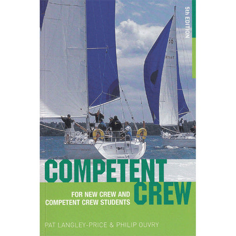 Competent Crew 5th Edition - For New Crew and Competent Crew Students - Viking Marine