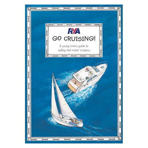 RYA Go Cruising - A young crew's guide -viking marine