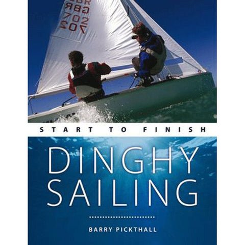 Start To Finish: Dinghy Sailing - Viking Marine