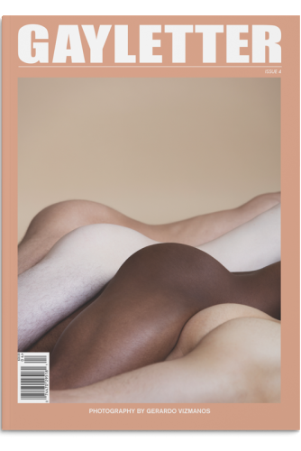 GAYLETTER Issue 4 - Limited Edition!