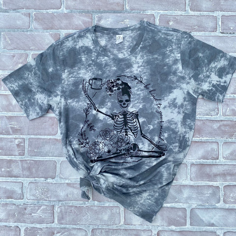 BE KIND TO YOUR MIND - Tie Dye GREY