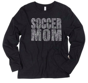 Soccer Mom Long Sleeve (9 colors available)