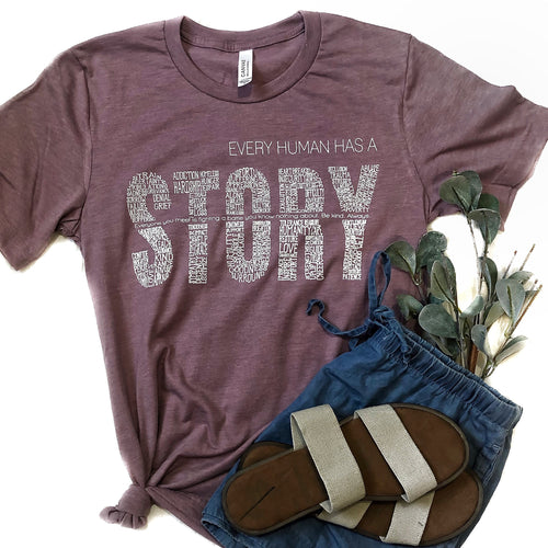 Every Human Has A Story UNISEX