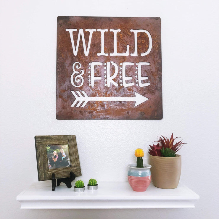 "Wild & Free - 24""x24"" Rustic Metal Sign"