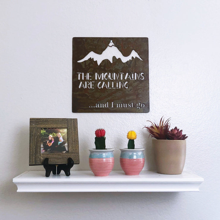 "The Mountains Are Calling - 18""x18"" Rustic Metal Sign"