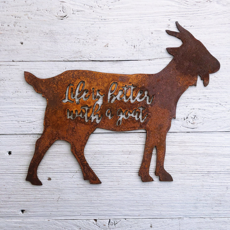 "Life is Better with a Goat - 18"" Rustic Metal Goat"