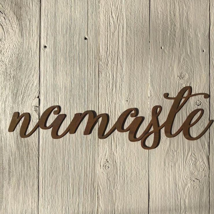 "Namaste - Thin - 15"" Rusted, Rustic Metal Script Sign"