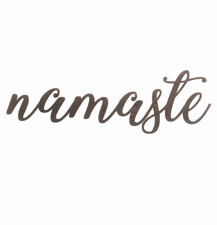 "Namaste - Thin - 18"" Rusted, Rustic Metal Script Sign"