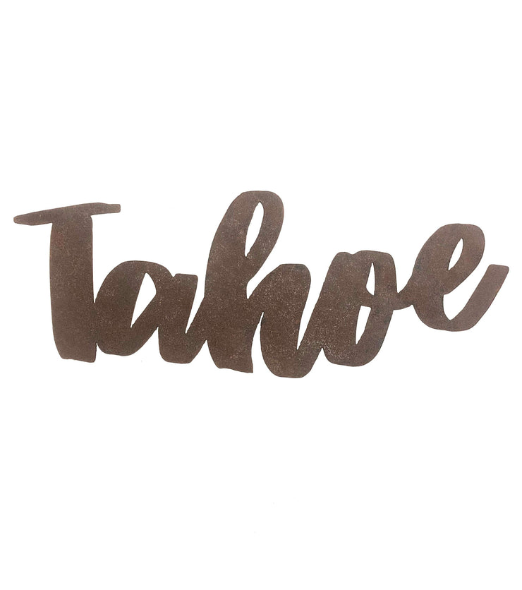 "Tahoe - Retro - 18"" Rusted, Rustic Metal Script Sign"
