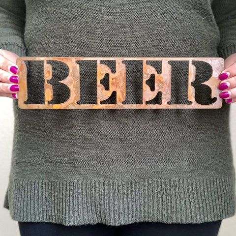 "Beer - 18"" Rusty Metal Sign - Make your own Sign, Gift, Art"