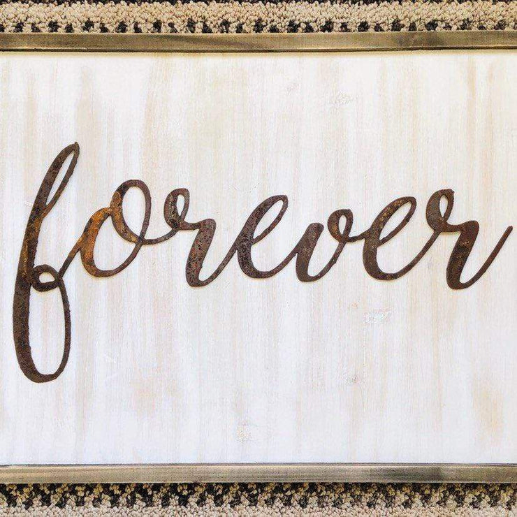 "Forever - Thin - 12"" Rusted, Rustic Metal Script Sign"