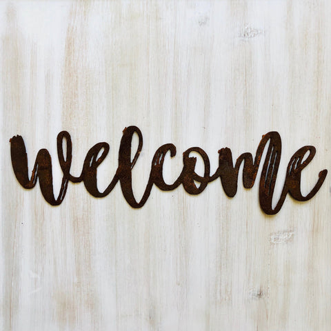 "Welcome - Dashed - 18"" Rusted, Rusty Metal Script Sign"