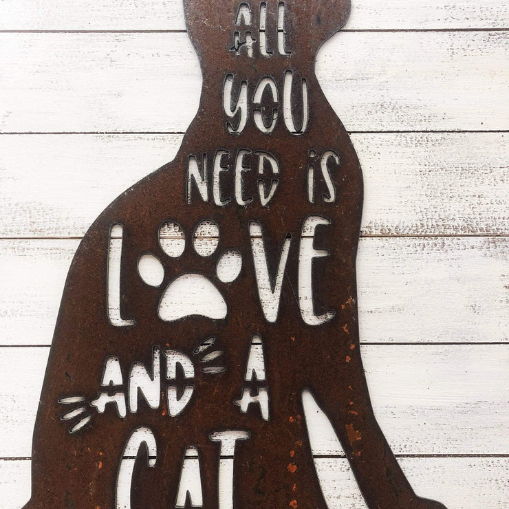 "All You Need is Love and a Cat - 15"" Rustic Metal Cat"