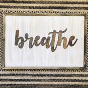 "Breathe - Bold - 15"" Rusted, Rustic Metal Script Sign"