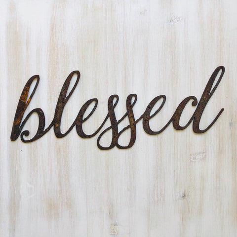 "Blessed - Thin - 12"" Rusted, Rustic Metal Script Sign"