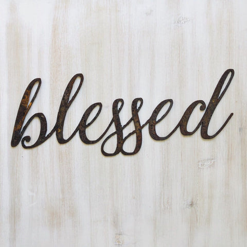 "Blessed - Thin - 18"" Rusted, Rustic Metal Script Sign"