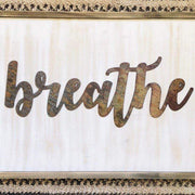 "Breathe - Bold - 24"" Rusty Metal Script Sign"