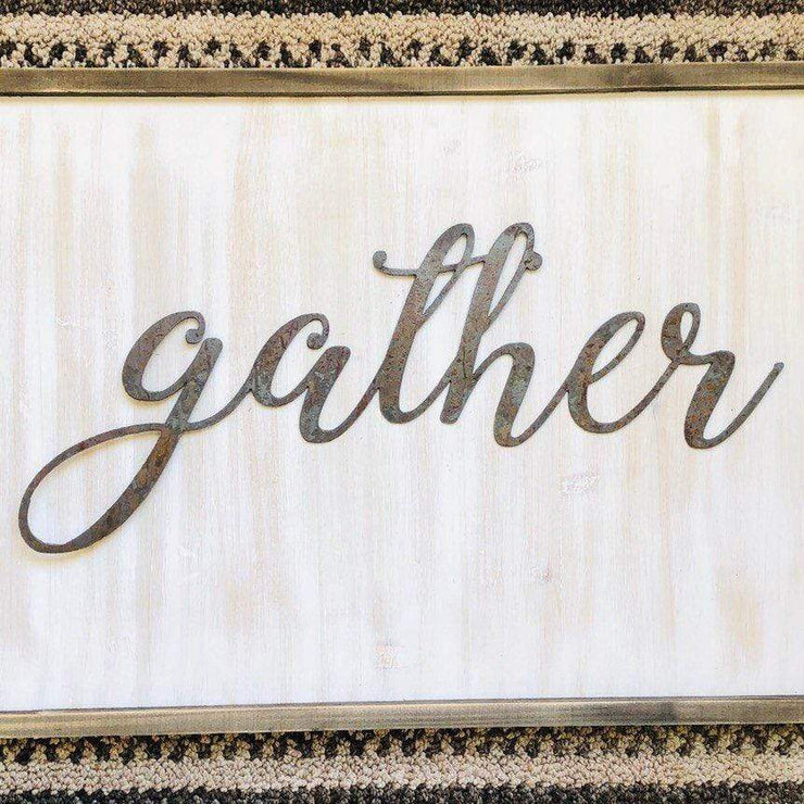 "Gather - Thin - 18"" Rusted, Rustic Metal Script Sign"