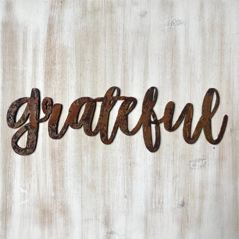 "Grateful - Dashed - 12"" Rusted, Rusty Metal Script Sign"