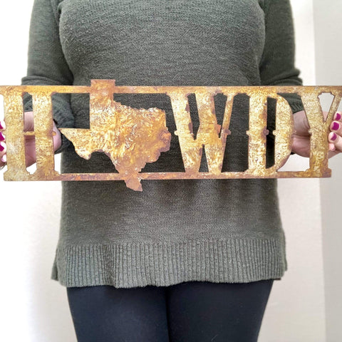 "Howdy from Texas - 18"" Rusty, Rustic Metal Texas State - Make your own Sign, Gift, Art"