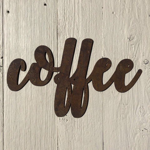 "Coffee - Bold - 12"" Rusted, Rusty Metal Script Sign"