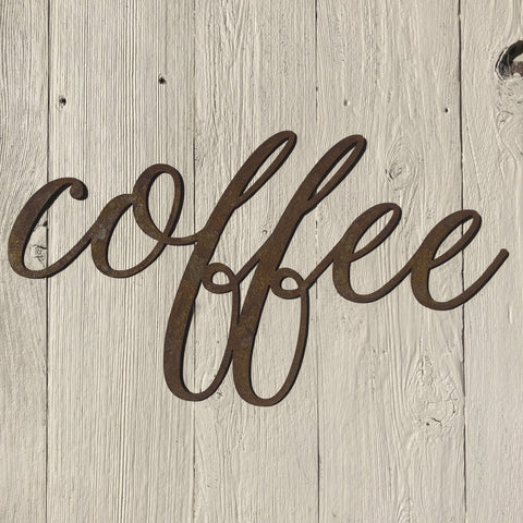 "Coffee - Thin - 12"" Rusted, Rusty Metal Script Sign"