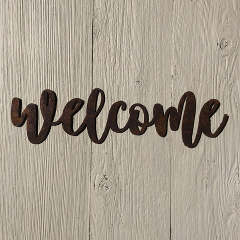 "Welcome - Bold - 12"" Rusted, Rusty Metal Script Sign"