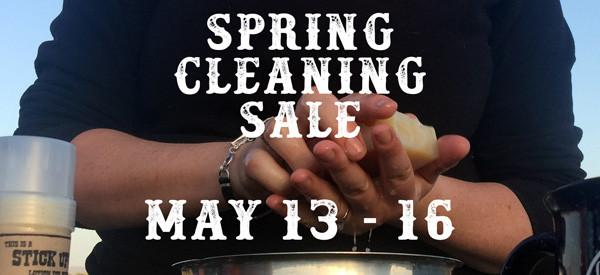 Spring Cleaning Sale: May 13 - 16