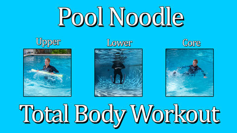 Pool Noodle Total Body Workout