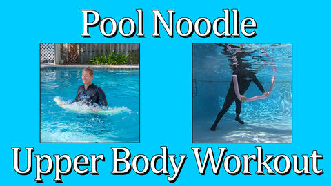Pool Noodle Upper Body Workout
