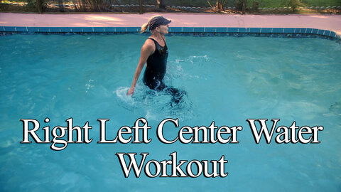 Right Left Center Water Workout
