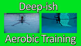 Deep Aerobic Training
