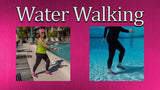 Water Walkling Exercises