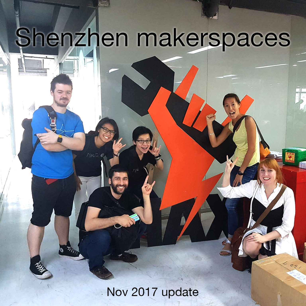 Shenzhen makerspaces update, Nov 2017