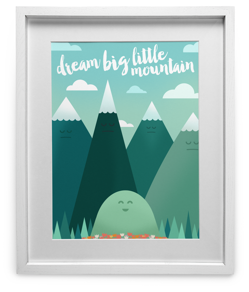 Dream Big Little Mountain
