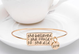 She Believed She Could So She Did with 2016 charm Bangle