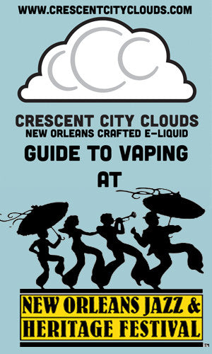 Guide to Vaping at Jazzfest