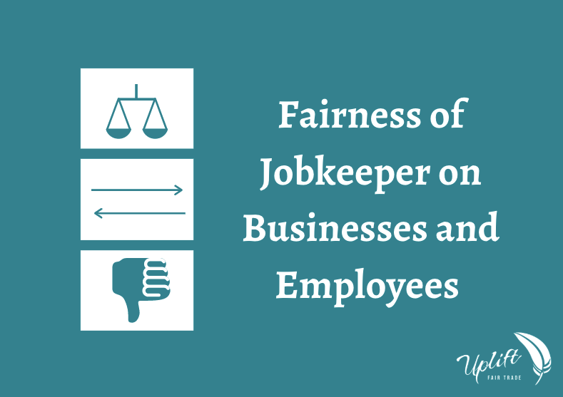 The Fairness of Jobkeeper on Small Business and Employees