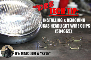 Installing & Removing Lucas Headlight Wire Clips (504665)