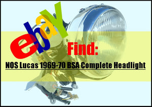 eBay Find: NOS Lucas 1969-70 BSA Complete Headlight