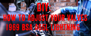 How To Adjust Valves On A BSA Motorcycle