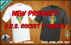 New Product: C.B.S. Rocket T-Shirts