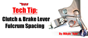 Tech Tip: Clutch & Brake Lever Fulcrum Spacing