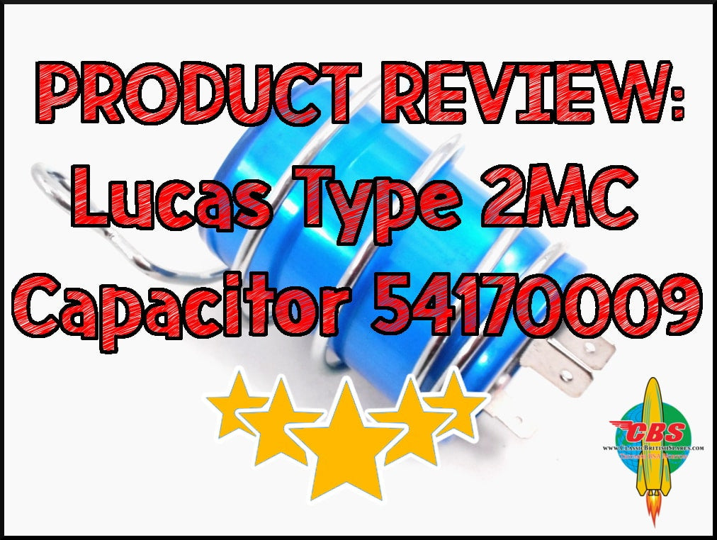 Product Review: Lucas Type 2MC Capacitor 54170009