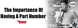 The Importance Of Having A Part Number