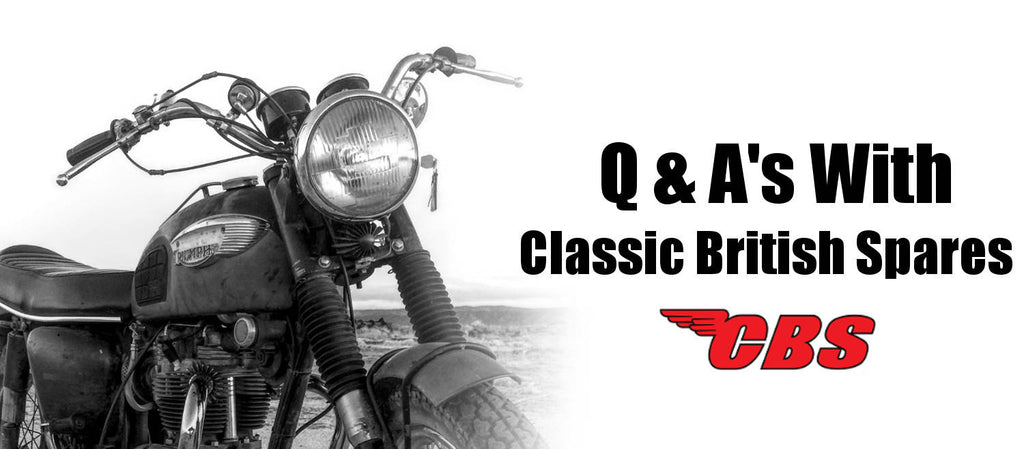 Q & A's With Classic British Spares