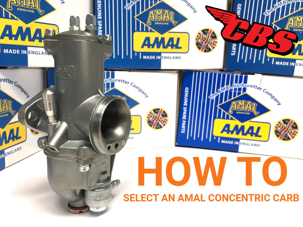 How To Select An Amal Concentric Carburetor